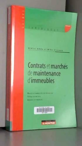 Didier Adda et Mike Sissung - Contrats et marchés de maintenance d'immeubles
