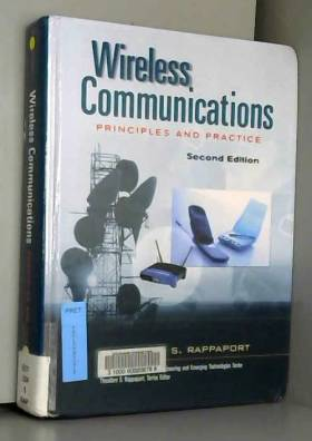Theodore S. Rappaport - [Wireless Communications: Principles and Practice (Prentice Hall Communications Engineering and...