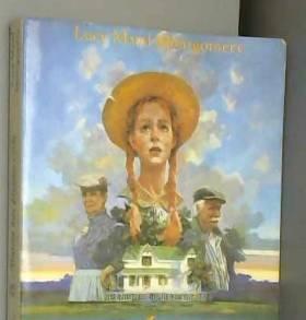Lucy-Maud Montgomery - Anne : La maison aux pignons verts