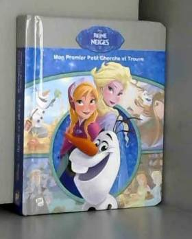 Jennifer Keast, Disney, Kelly Grupczynski et... - La reine des neiges: Mon premier petit cherche et trouve