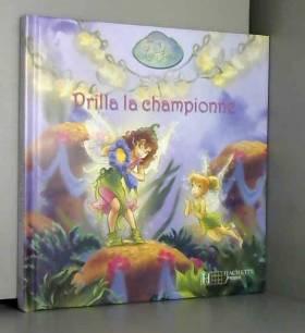 Lisa Papademetriou, Disney Storybook Artists et... - Prilla la championne