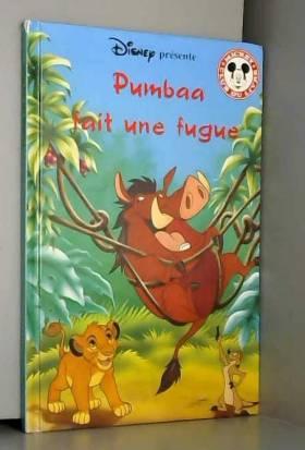 club du livre Mickey Disney - Pumbaa fait une fugue