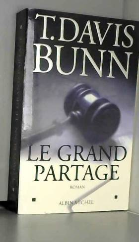 T. David Bunn - Le Grand partage