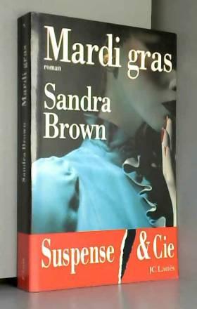 Sandra Brown - Mardi gras