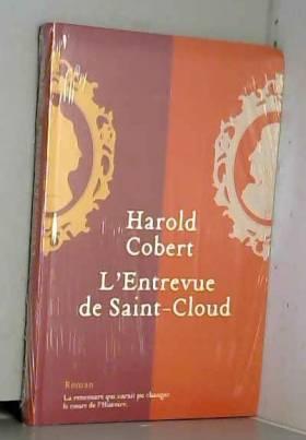Harold Cobert - L'Entrevue de Saint-Cloud