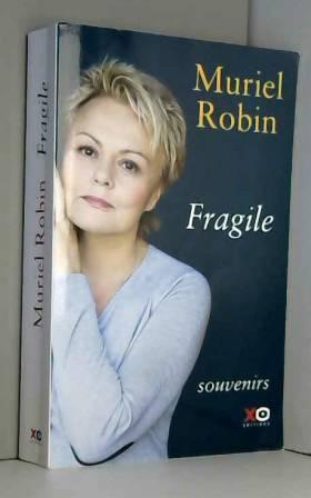 Muriel Robin - Fragile