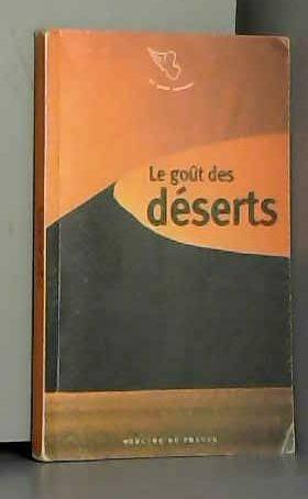 Collectifs - Le goût des déserts