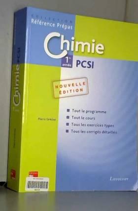 Pierre Grécias - Chimie 1re année PCSI