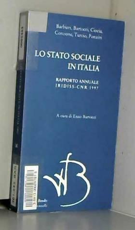 E. Bartocci - Lo stato sociale in Italia 1997. Rapporto annuale Iridiss-CNR