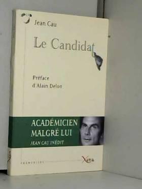 Jean Cau et Alain Delon - Le Candidat