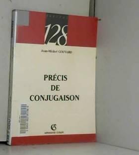 Jean-Michel Gouvard - Précis de conjugaison