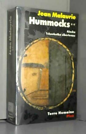 Jean MALAURIE - Hummocks, tome 2 (2)