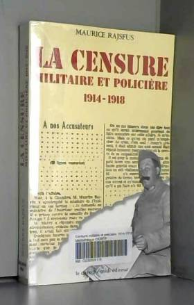 M. Rajsfus - La censure militaire et policière