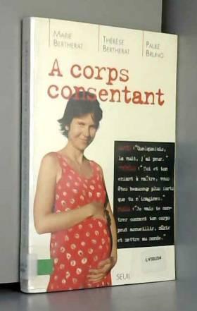Marie Bertherat - A corps consentant