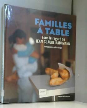 Jean-Claude Kaufmann - Familles à table