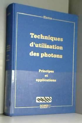 Techniques d'utilisation des photons
