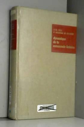 Marc Pélegrin, Paul Decaulne et Jean-Charles Gille - Dynamique de la commande linéaire : Par J.-Ch. Gille,... P. Decaulne,... M. Pélegrin,... 4e édition