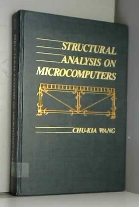 Chu-Kia Wang - Structural Analysis on Microcomputers
