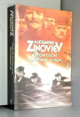 ZINOVIEV Alexandre - Les confessions d'un homme en trop