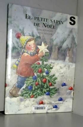 Karl Rühmann et Anne Möller - Le Petit Sapin de Noël