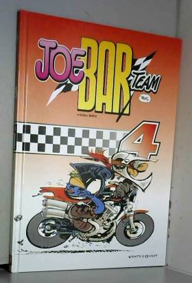 Bar2 et 'Fane - Joe Bar Team, tome 4