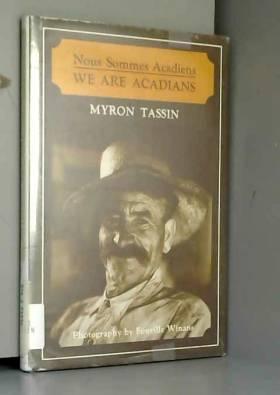 Myron Tassin et Fonville Winans - Nous Sommes Acadiens  We Are Acadians