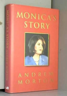 Andrew Morton - Monica's Story