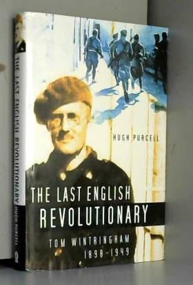 Hugh Purcell - The Last English Revolutionary