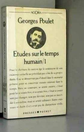 Georges Poulet - Etudes sur le temps humain, tome 1