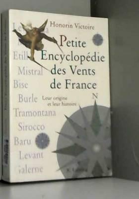 Honorin Victoire - Petite encyclopédie des vents de France