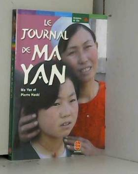 Pierre Haski - Le Journal de Ma Yan