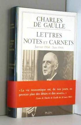 Charles De GAULLE - Lettres, Notes et Carnets