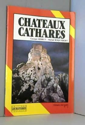 Serrus et Roquebert - Châteaux cathares, français
