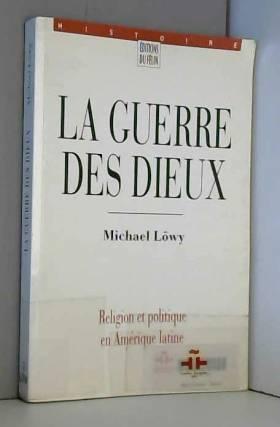 M. Löwy - La Guerre des Dieux