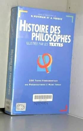 Serge Le Strat, Denis Huisman et André Vergez - Histoire des philosophes : Illustrée par les textes