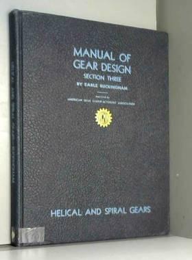 Earle Buckingham - Manual of Gear Design Section Three