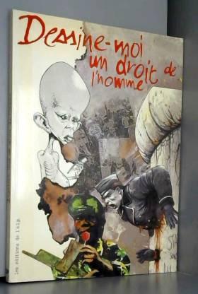 DESSINE-MOI UN DROIT DE L'HOMME