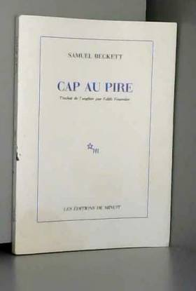 Samuel Beckett - Cap au pire