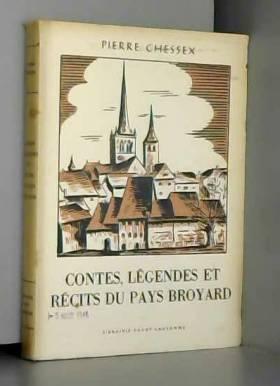 Contes, légendes et récits du pays broyard.