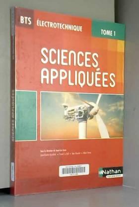 Jean-Luc Azan, Franck Le Gall, Jérôme Meunier,... - BTS Électrotechnique : Sciences appliquées, Tome 1