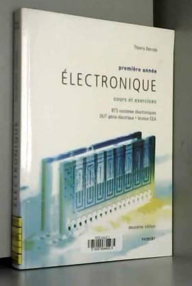 Thierry Gervais - Electronique première année BTS électronique, DUT génie électrique, licence EEA : Cours et exercices