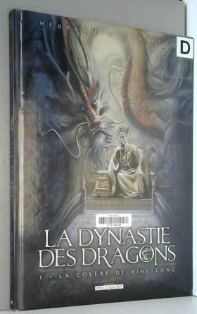 CIVIELLO-E - La Dynastie des dragons T01: La Colère de Ying Long
