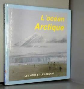 Hargreaves Pat - L'océan Arctique